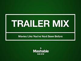 Trailer Mix