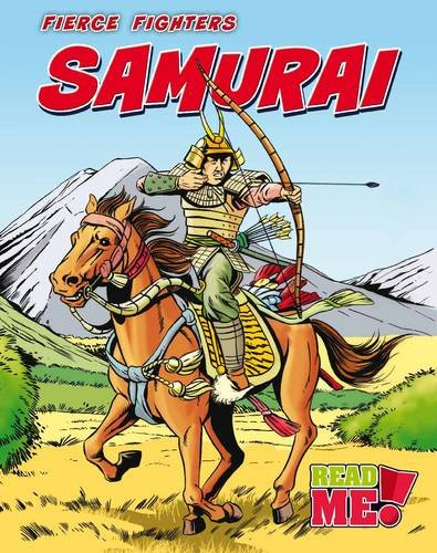 Samurai (Read Me: Fierce Fighters)