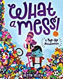 img - for What a Mess! A Pop-Up Misadventure book / textbook / text book
