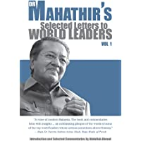 Dr Mahathir's Selected Letters to World Leaders: Volume 1