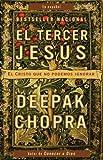 El Tercer Jésus, Deepak Chopra, 0307389162