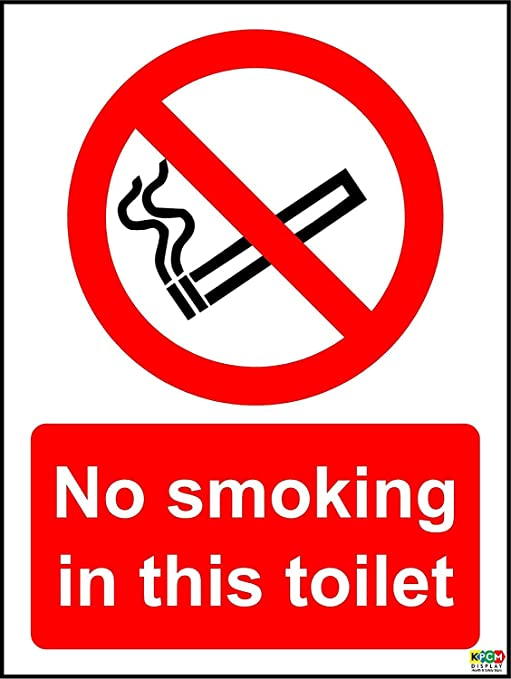 KELLEN WHITEHEAD NO Smoking IN This Toilet Funny Wall Sign ...