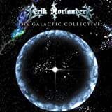 The Galactic Collective by Erik Norlander (2010-03-27)