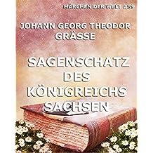 Sagenschatz des Königreichs Sachsen (German Edition)