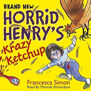 Horrid Henry's Krazy Ketchup Audiobook
