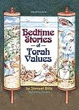 Bedtime Stories of Torah Values, Shmuel Blitz, 1578194989