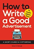 How to Write a Good Advertisement: A Short Course