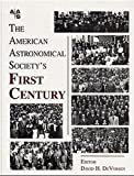 The American Astronomical Society's First Century 9781563966835