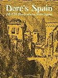Dore's Spain, Gustave Doré, 0486434176