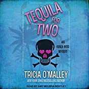 Tequila for Two: Althea Rose Series, Book 2 | Tricia O'Malley