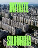 img - for Infinite Suburbia book / textbook / text book