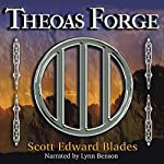 Theoas Forge | Scott Edward Blades