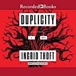 Duplicity | Ingrid Thoft