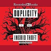 Duplicity   Ingrid Thoft
