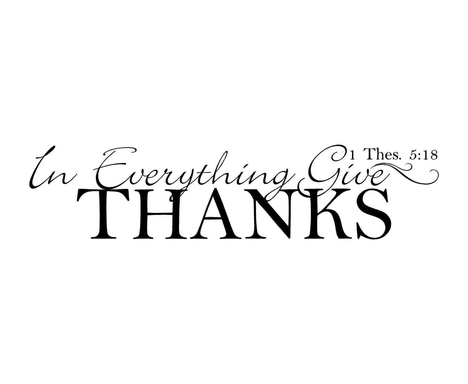 Amazon In Everything Give Thanks Vinyl Wall Decal Home Kitchen