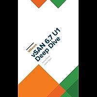 VMware vSAN 6.7 U1 Deep Dive