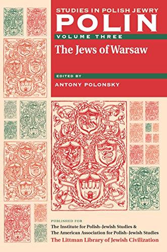 polin-studies-in-polish-jewry-volume-3-the-jews-of-warsaw