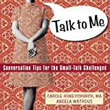 Talk to Me, Carole Honeychurch and Angela Watrous, 1572243317