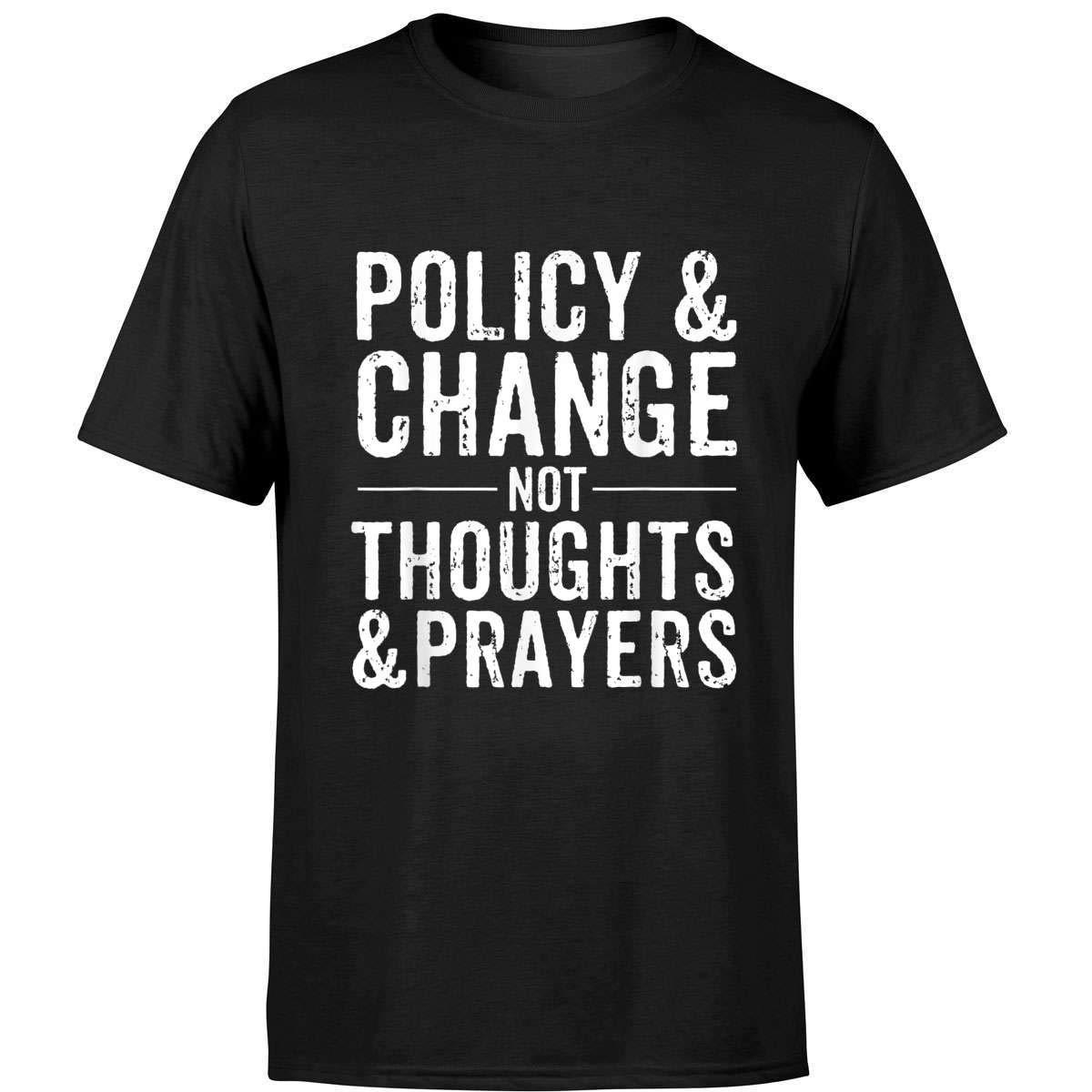 Anti Gun Policy Change Not Thoughts Prayers Wear Orange T Shirt