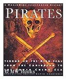 Worldwide Illustrated History of Pirates, David Cordingly, 1572152648