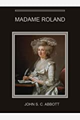 Madame Roland (Illustrated) Kindle Edition
