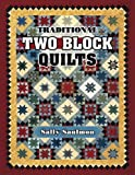 img - for Traditional Two Block Quilts book / textbook / text book