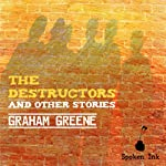 The Destructors and Other Stories | Graham Greene
