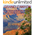 Grand Canyon: Your South & North Rim Guide to Hiking, Dining & Lodging