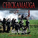Chickamauga: A Novel of the American Civil War | Blair Howard