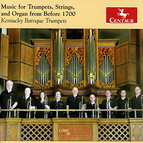Kentucky Organ (Music for Trumpets, Strings &)