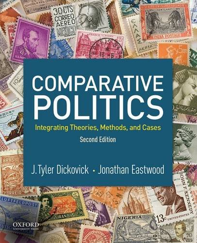Comparative Politics: Integrating Theories, Methods, and Cases cover
