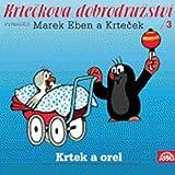 Krteckova Dobrodruzstvi 3 / Krtek A Orel