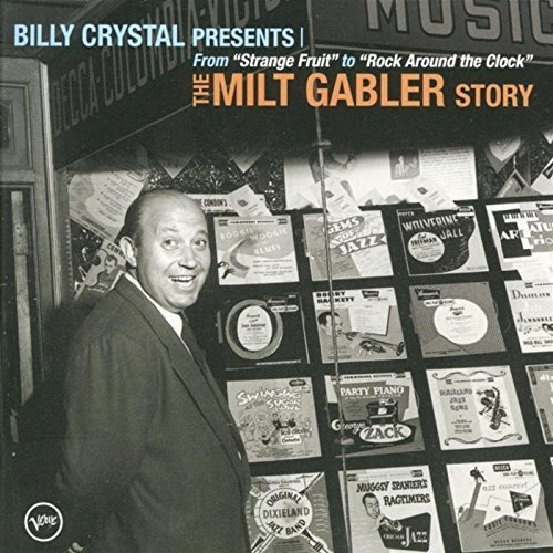 Billy Crystal Presents: The Milt Gabler Story [CD/DVD Combo] by Billy Crystal (2013-05-03)