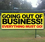 GOING OUT OF BUSINESS 13 oz heavy duty vinyl banner sign with metal grommets, new, store, advertising, flag, (many sizes available)