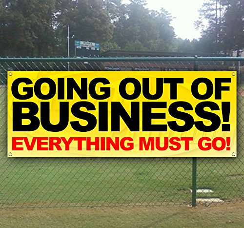 GOING OUT OF BUSINESS 13 oz heavy duty vinyl banner sign with metal grommets, new, store, advertising, flag, (many sizes available) (Cheap Banner)