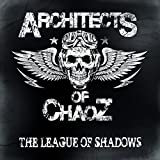 Architects of Chaoz: League of Shadows (Audio CD)