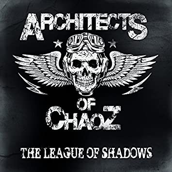 Architects Of Chaoz The League Of Shadows Amazon Music