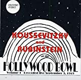 Koussevitzky and Rubinstein Live at the Hollywood Bowl (September 3, 1949) - Prokofiev Classical Symphony in D Major Op 25 / Rachmaninov: Piano Concerto No. 2 in C minor Op. 18 plus encores