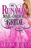 The Runaway Mail-Order Bride