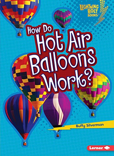 How Do Hot Air Balloons Work? (Lightning Bolt Books)