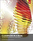 Adobe Fireworks CS6 Classroom in a Book, Adobe Creative Team Staff, 0321822447