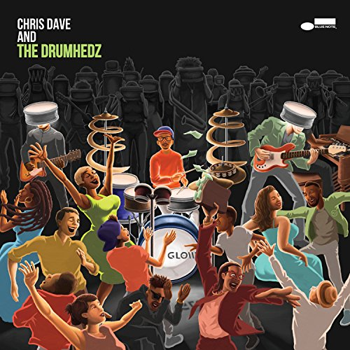 Chris Dave And The Drumhedz [C...