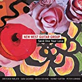 Send One Your Love by New West Guitar Group (2015-08-03)