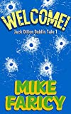 Download Welcome: A Humorous International Mystery (Jack Dillon Dublin Tales Book 1) in PDF ePUB Free Online