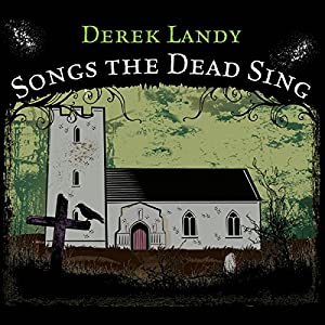 Songs the Dead Sing Audiobook