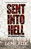 img - for Sent into Hell - Introduction: A Journey Through The American Civil War book / textbook / text book