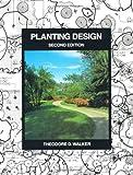 Planting Design, Theodore D. Walker, 047129022X