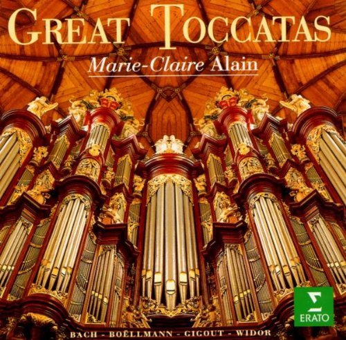 Great Toccatas by Marie-Claire - Claire Alain Marie
