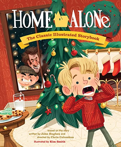 Home Alone: The Classic Illustrated Storybook (Pop Classics) (Story Christmas Funny)