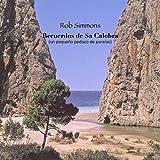 Recuerdos De Sa Calobra, Pt. 3 (Still Moment)